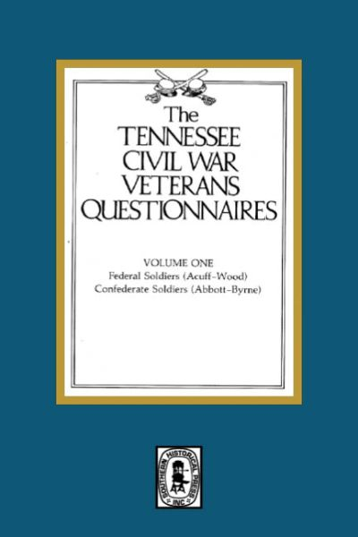 Tennessee Civil War Veteran Questionnaires. ( Vol. #1)