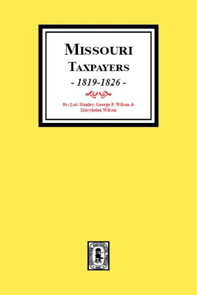Missouri Taxpayers, 1819-1826.
