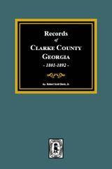 Clarke County, Georgia Records, 1801-1892.