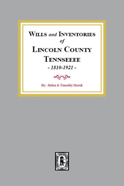 Lincoln County, Tennessee 1810-1921, Wills of.