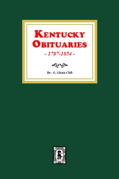 Kentucky Obituaries, 1787-1854