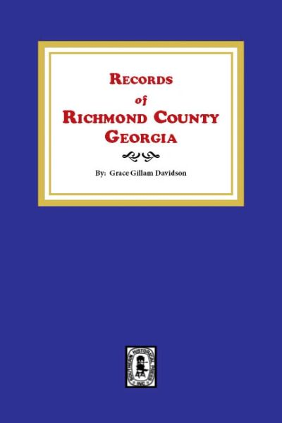 Records of Richmond County Georgia
