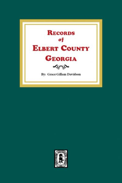 Records of Elbert County, Georgia