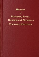 Bourbon, Scott, Harrison and Nicholas Counties, Kentucky, History of.