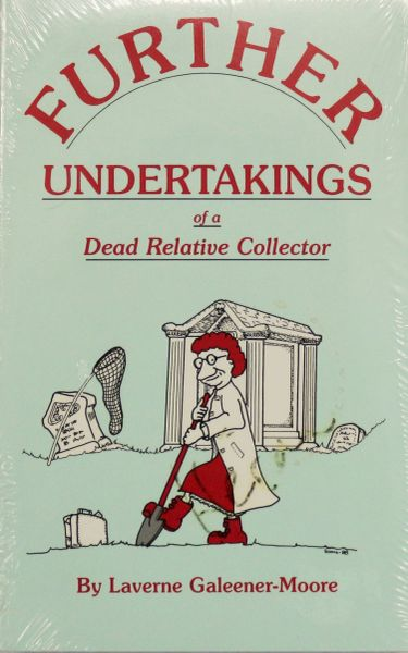 Further Undertakings of a Dead Relative Collector