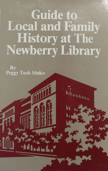Guide to Local and Family History at The Newberry Library