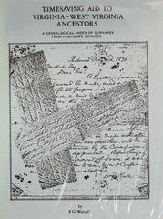 Timesaving Aid to Virginia-West Virginia Ancestors (Volume 1)