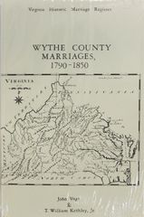 Wythe County, Virginia Marriages, 1790-1850