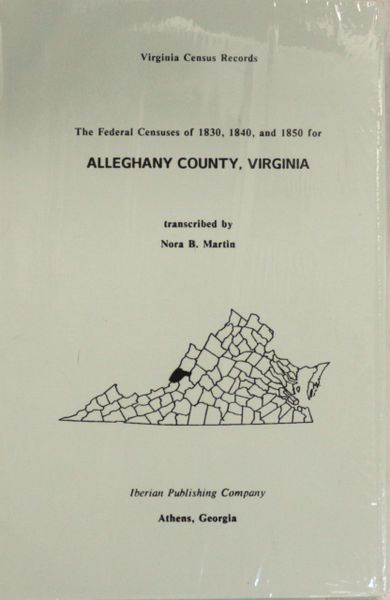 1830, 1840 and 1850 Census of Alleghany County, Virginia