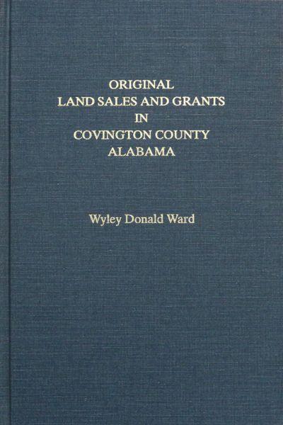 Original Land Sales and Grants in COVINGTON County, Alabama
