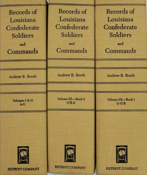 Louisiana Confederate Soldiers and Confederate Commands (3 Volume set)