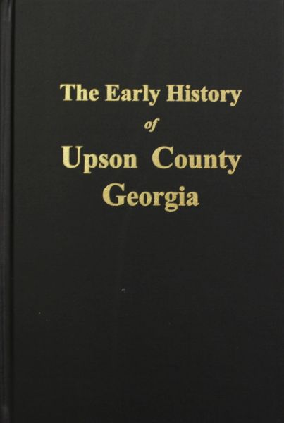 Upson County, Georgia, The Early History of.