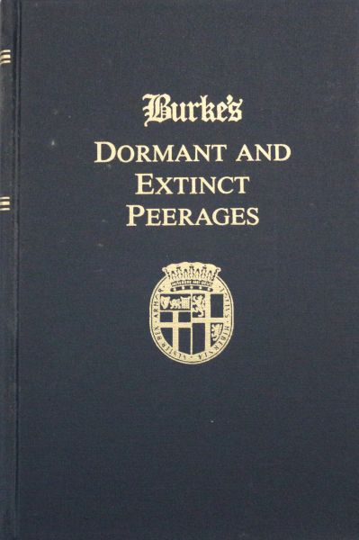 Burke's Dormant and Extinct Peerages of the British Empire