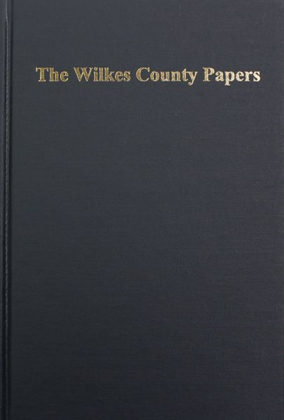 The Wilkes County Papers, 1777-1833.