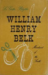 William Henry Belk: merchant of the south