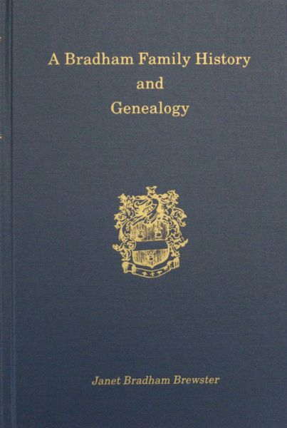 A Bradham Family History and Genealogy