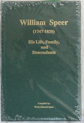 William Speer, 1747-1830, his Life Family and Descendants