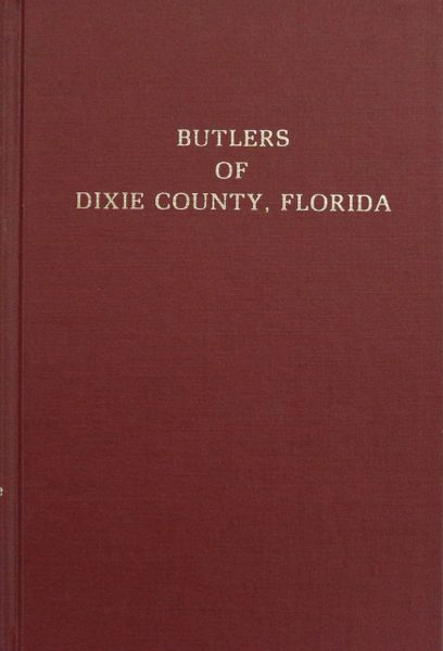 Butlers of Dixie County, Florida