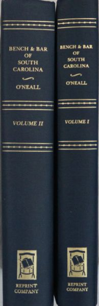 Biographical Sketches of the Bench and Bar of South Caroline (Volumes 1 & 2)