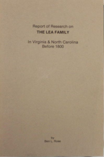 Report on research on The Lea Family in Virginia and North Carolina before 1800