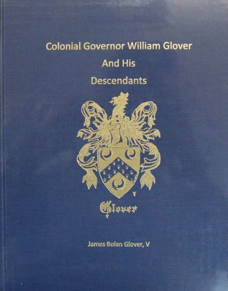 Colonial Governor Will Glover and his Descendants