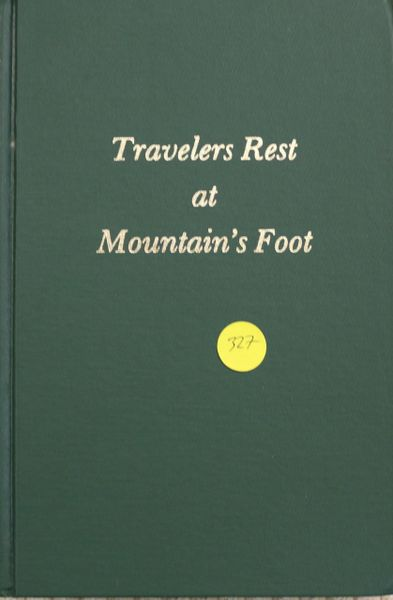 Travelers Rest at Mountain's Foot