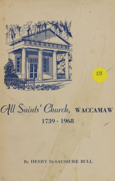 All Saints' Church Waccamaw, 1739-1968