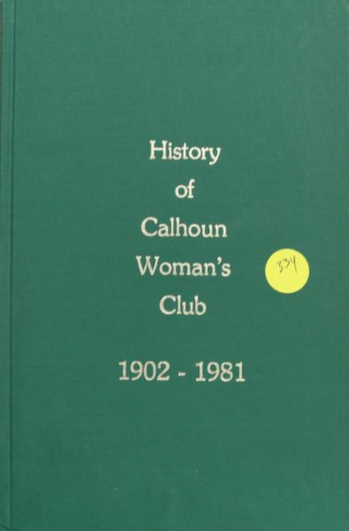 History of Calhoun Woman's Club, 1902-1981