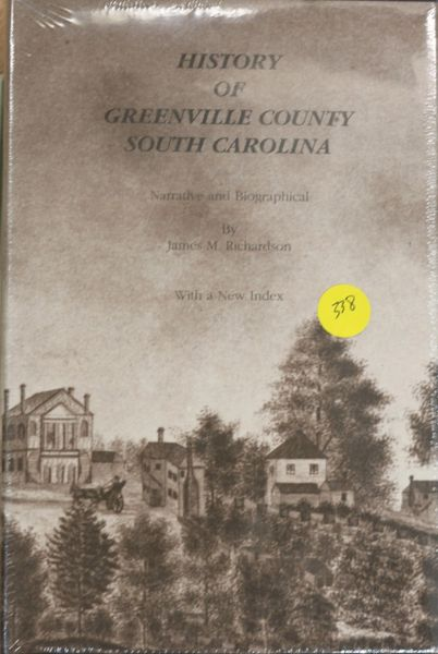 The History of Greenville County, South Carolina (Hard Cover)