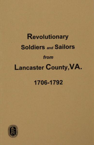 Lancaster County, Virginia, Revolutionary Soldiers & Sailors