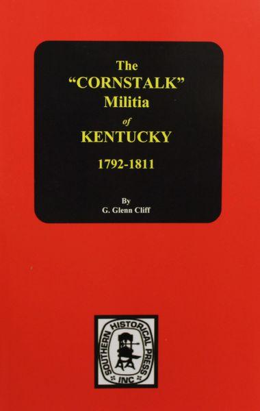 """The """"Cornstalk"""" MILITIA of Kentucky."""