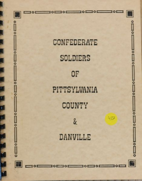 Confederate Soldiers of Pittsylvania County, Virginia and Danville