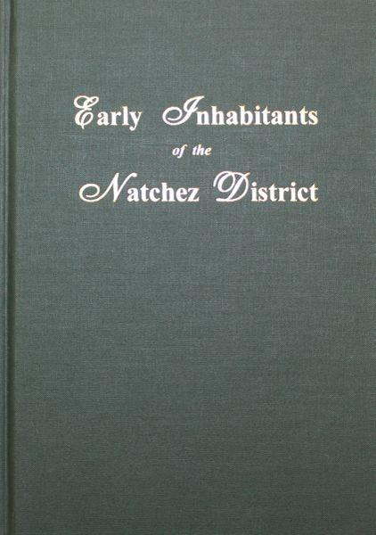Natchez District, Early Inhabitants of the.