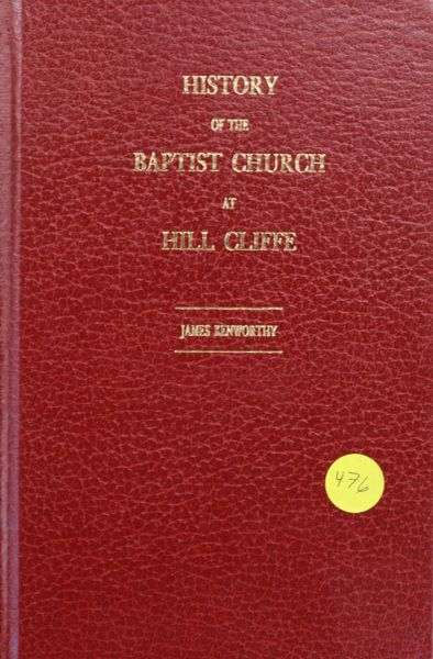 History of the Baptist Church at Hill Cliff