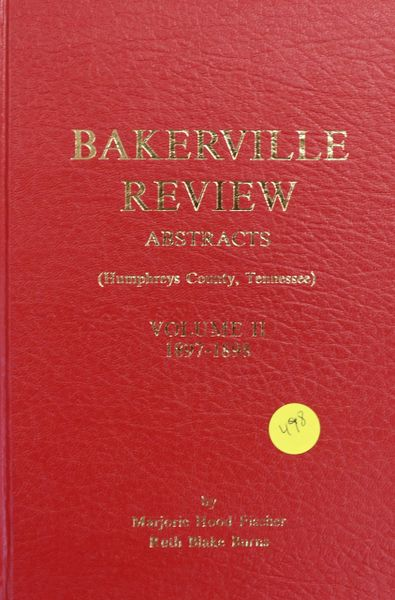 Bakerville Review Abstracts, 1897-1898: Humphreys County, Tennessee