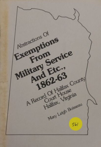 Abstracts of Exemptions from Military Service and etc., 1862-63 (Halifax County, VA)