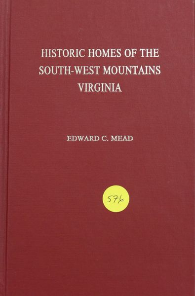 Historic Homes of the South-West Mountains Virginia