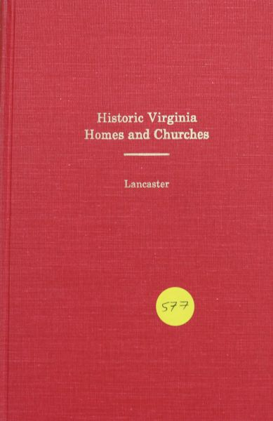 Historic Virginia Homes and Churches