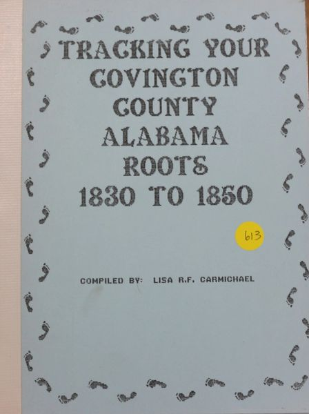 Tracking Your Covington County, Alabama Roots 1830 to 1850