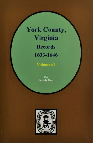 York County, Virginia1633-1646, Records of. ( Vol. #1 )