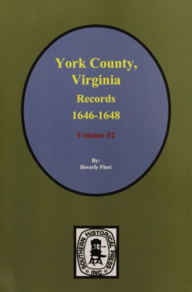 York County, Virginia 1646-1648, Records of. ( Vol. #2 )