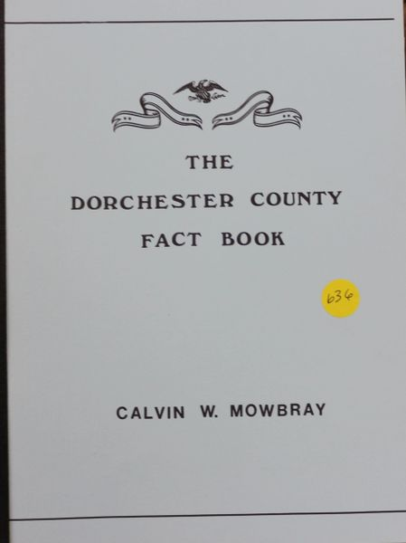 The Dorchester County, Maryland Fact Book