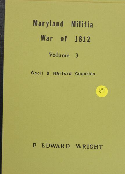 Maryland Militia: War of 1812, Volumes #3-5