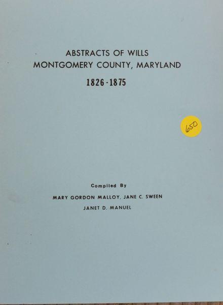 Montgomery County, Maryland Wills, 1826-1875