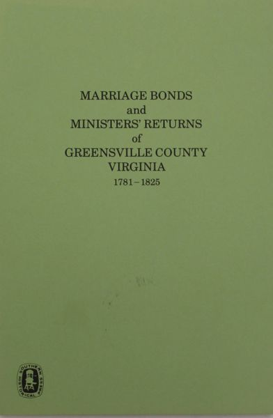 Greenville County, Virginia 1781-1825, Marriages of.