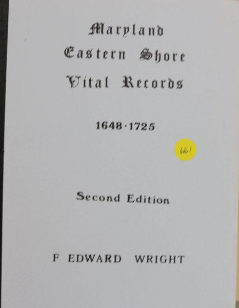 "Maryland Eastern Shore Vital Records, 1648-1725 (8 1/2"" x 11"")"