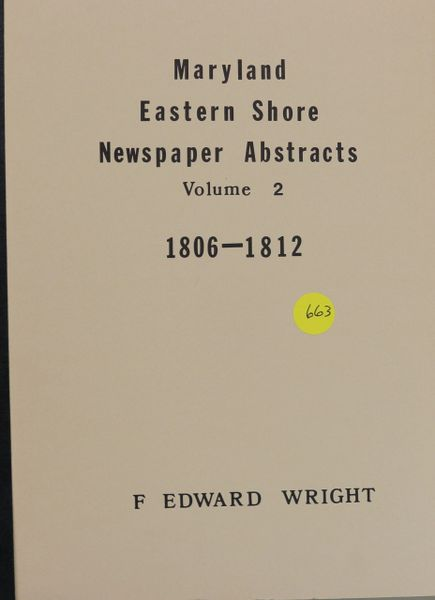 Maryland Eastern Shore Newspaper Abstracts, 1806-1812 (Volume #2)