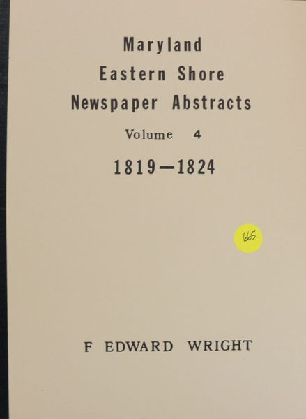 Maryland Eastern Shore Newspaper Abstracts, 1819-1824 (Volume #4)