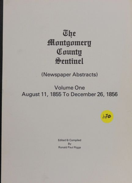 The Montgomery County, Maryland Sentinel Newspaper Abstracts, 1855-1856
