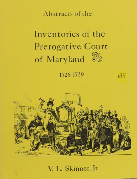 Abstracts of Inventories of the Prerogative Court of Maryland, 1726-1729